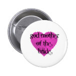 God Mother of the Bride Pinback Button