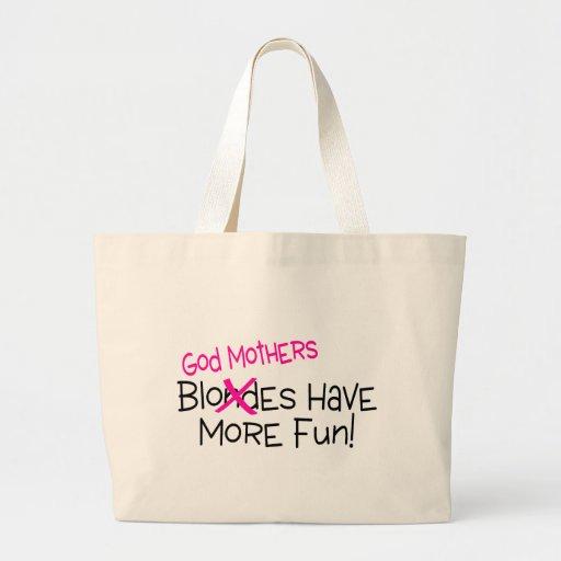 God Mothers Have More Fun Tote Bag