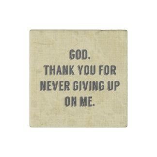 God Never Gives Up On Me Stone Magnet