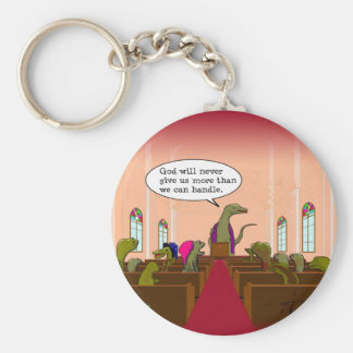 God Never Gives Us More Than We Can Handle Basic Round Button Keychain