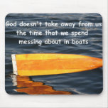 God not taking time from boaters, mousemat mouse pad