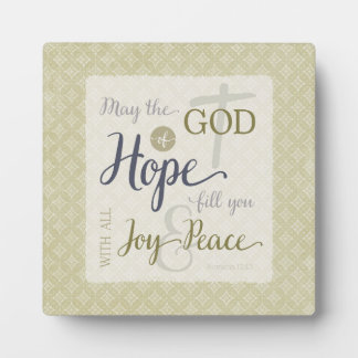 God of Hope Fill You with Joy & Peace Plaques