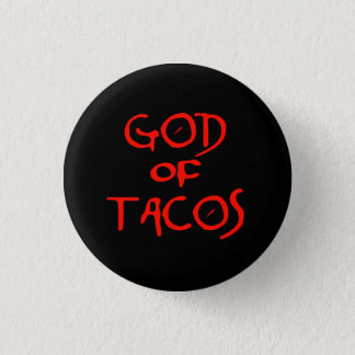 God of Tacos (text only) Button