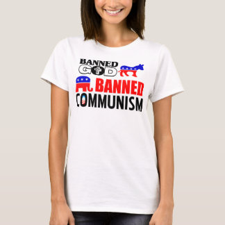 God or Communism? T-Shirt