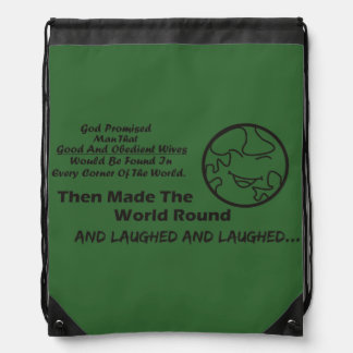 """God Promised Man"" Funny stringbag Drawstring Backpack"