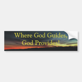 god-provides bumper sticker