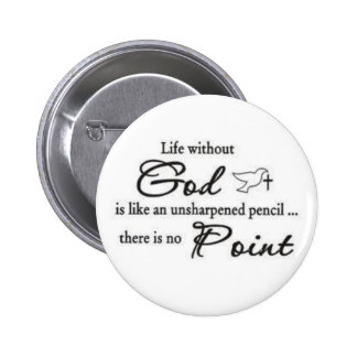 God Quote 2 Inch Round Button