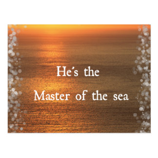 God Quote: Master of the Sea Postcard
