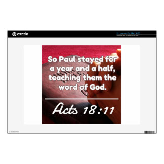 """God Quotes: Acts 18:11 -- """"Teach Them God's Word"""" 13"""" Laptop Skins"""