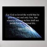 """God Quotes: John 3:16 -- """"God Loved The World"""" Poster"""