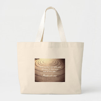 """God Quotes:Matt 28:20 -- """"With You Till The End"""" Jumbo Tote Bag"""