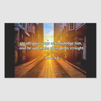 "God Quotes: Prov 3:6 -- ""Straight Paths"" Rectangular Sticker"