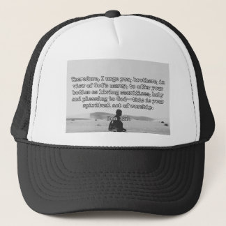 "God Quotes: Rom 12:1 -- ""Living Sacrifices"" Trucker Hat"