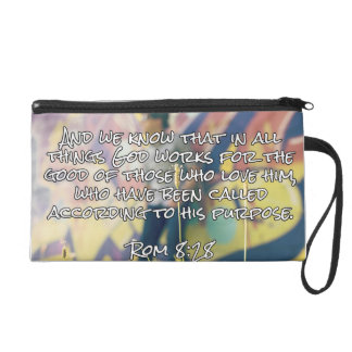 """God Quotes: Rom. 8:28 -- """"God Works For Good"""" Wristlet Purse"""