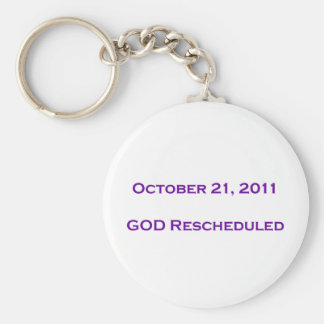 GOD Rescheduled Key Chains