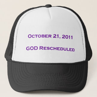 GOD Rescheduled! Trucker Hat