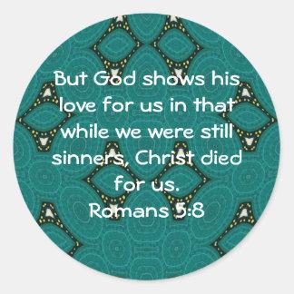 God's Love Scripture Quote Romans 5:8 Classic Round Sticker
