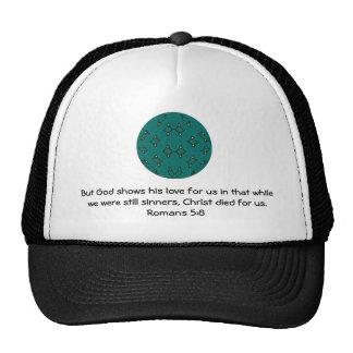 God's Love Scripture Quote Romans 5:8 Trucker Hats