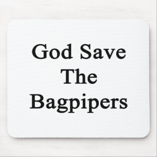 God Save The Bagpipers Mousepad