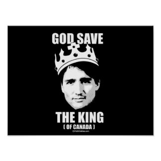God Save the King of Canada -.png Poster
