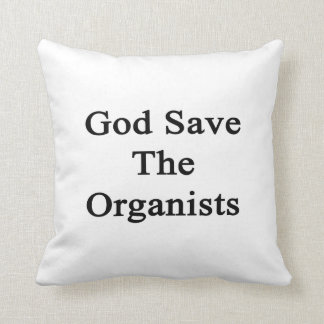 God Save The Organists Throw Pillow