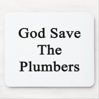 God Save The Plumbers Mouse Pads