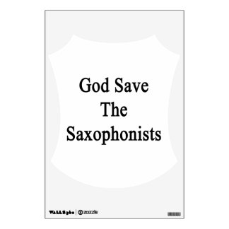 God Save The Saxophonists Room Decals