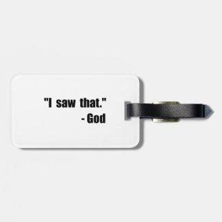 God Saw That Bag Tag