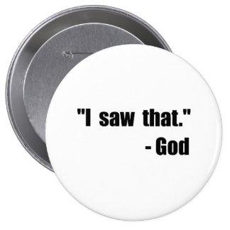 God Saw That Button
