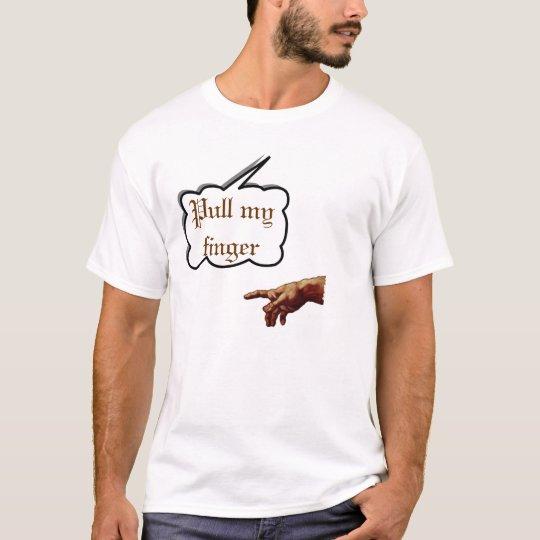"""God says """"Pull my finger"""" T-Shirt"""