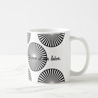 God Sells...our labor Coffee Mugs