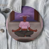 God *SHE* Meditates Button