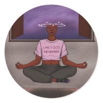 God *SHE* Meditates Classic Round Sticker