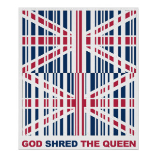 god shred the queen poster