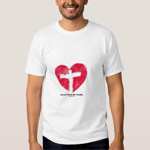 God so loved the World Shirt