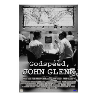 God Speed John Glenn Poster