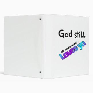 God still loves you no matter what 3 ring binder
