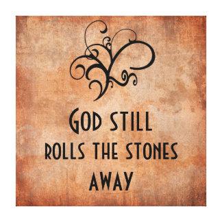 God Still Rolls the Stones Away Inspirational Canvas Print