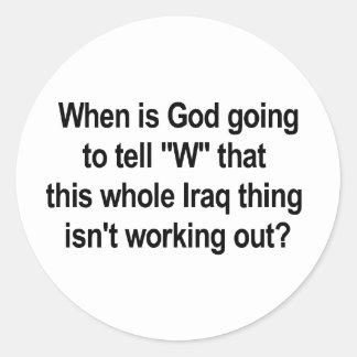 God Tell W About Iraq Classic Round Sticker