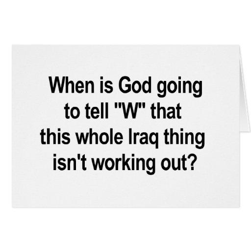 God Tell W About Iraq Greeting Card