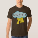 God = the Square Root of -1 Shirt