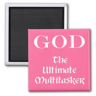 God - The Ultimate Multitasker 2 Inch Square Magnet