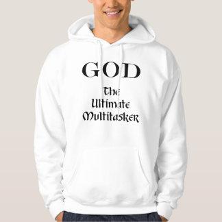 God - The Ultimate Multitasker Sweatshirts