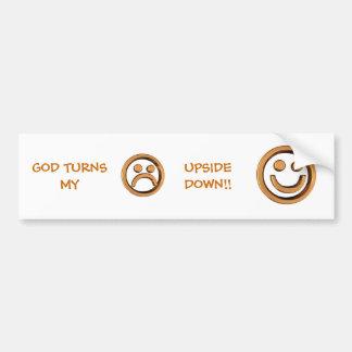 GOD TURNS MY FROWN UPSIDE DOWN!! BUMPER STICKER