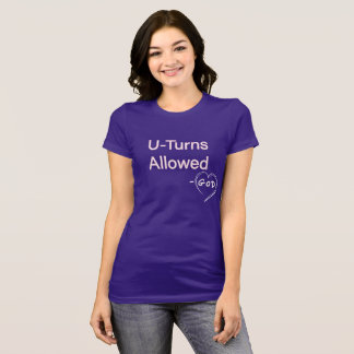 God - U-Turn Allowed Tees Christian Women