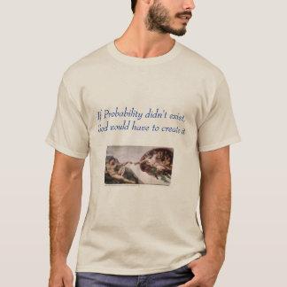 God Vs. Probability T-Shirt