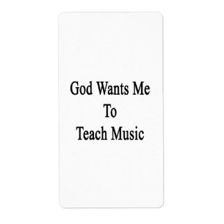 God Wants Me To Teach Music Labels