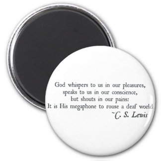 God Whispers to us in our Pleasures Magnet