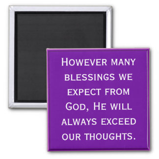 God will bless you beyond expectation 2 inch square magnet