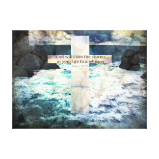 God will calm the storm in your life to a whisper canvas print
